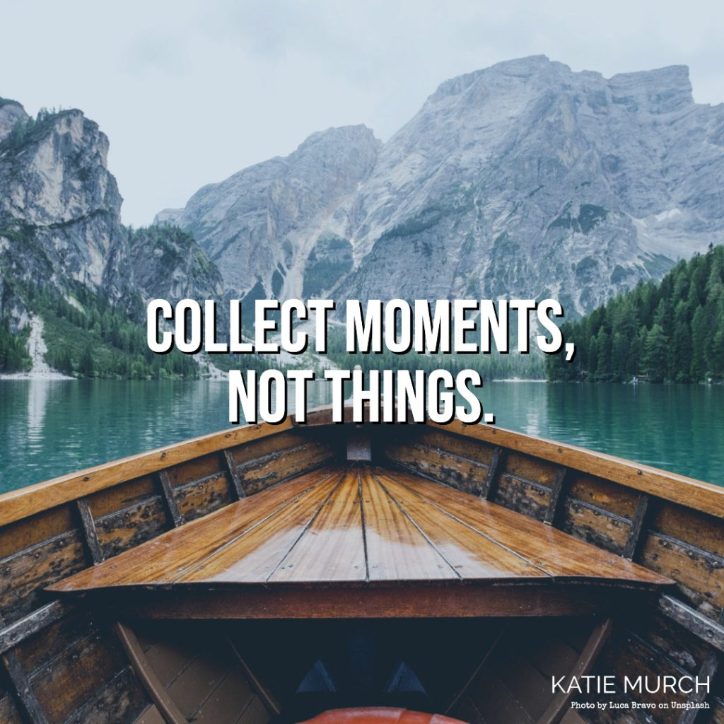 Quote is front of a scene where the front of a wooden boat is on a calm lake. A mountain is in the background. Katie Murch and photo credit is on the bottom right of the image.