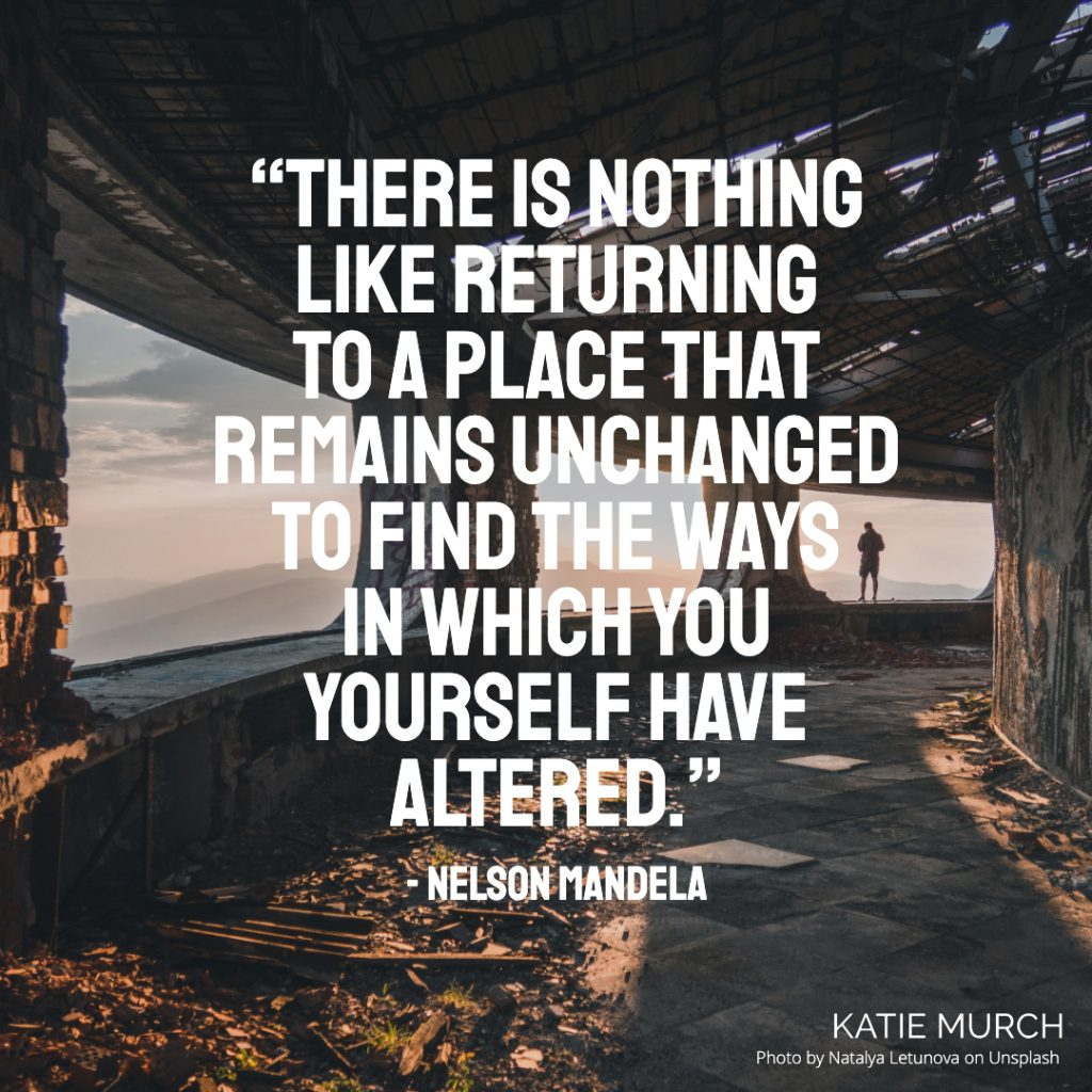 Quote is in front of a ruined dome building that has open views of a mountain in the far background. A person is standing on the ledge looking out. Katie Murch and photo credit is on the bottom right of the image.