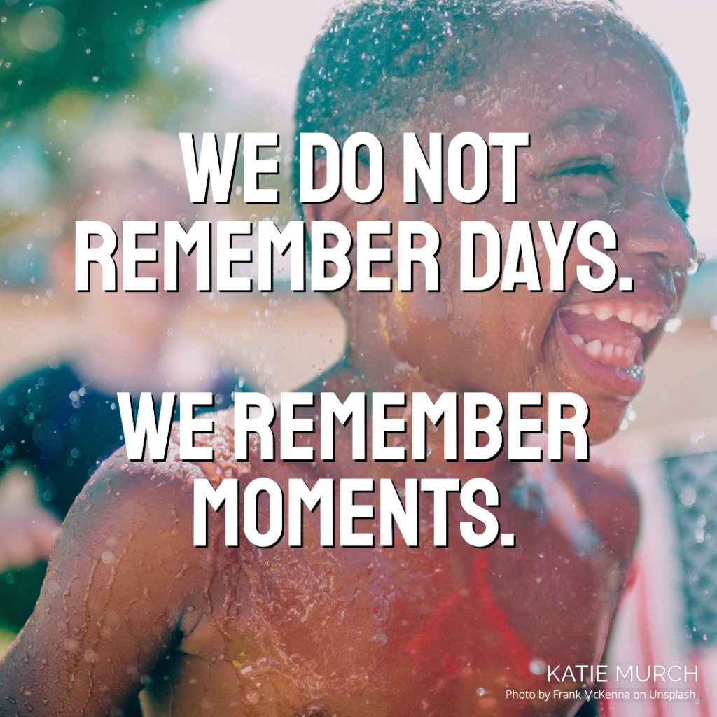 Quote is in front of a dark skinned young boy playing in the water and laughing. Katie Murch and photo credit is on the bottom right of the image.