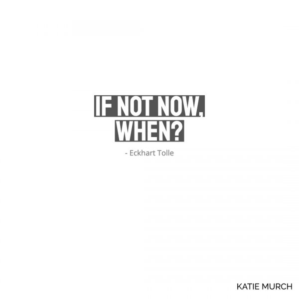 Quote is in the middle is in simple white text with a gray highlighted background. Katie Murch and photo credit is on the bottom right of the image.