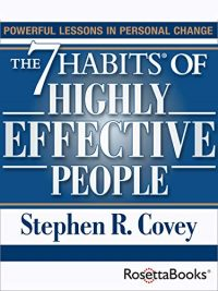 """Book is white with semi-dark blue blocks and two gold stripes to frame the title, """"The 7 Habits of Highly Effective People."""" """"Sean R. Covey"""" is below the title in blue font. On top shows """"POWERFUL LESSONS IN PERSONAL CHANGE"""" in gold font. On the bottom right is a RosettaBooks logo."""